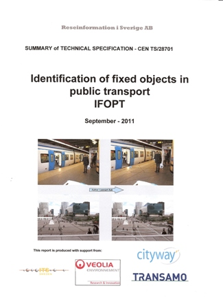 SUMMARY of TECHNICAL SPECIFICATION - CEN TS/28701 Identification of fixed objects in public transport IFOPT